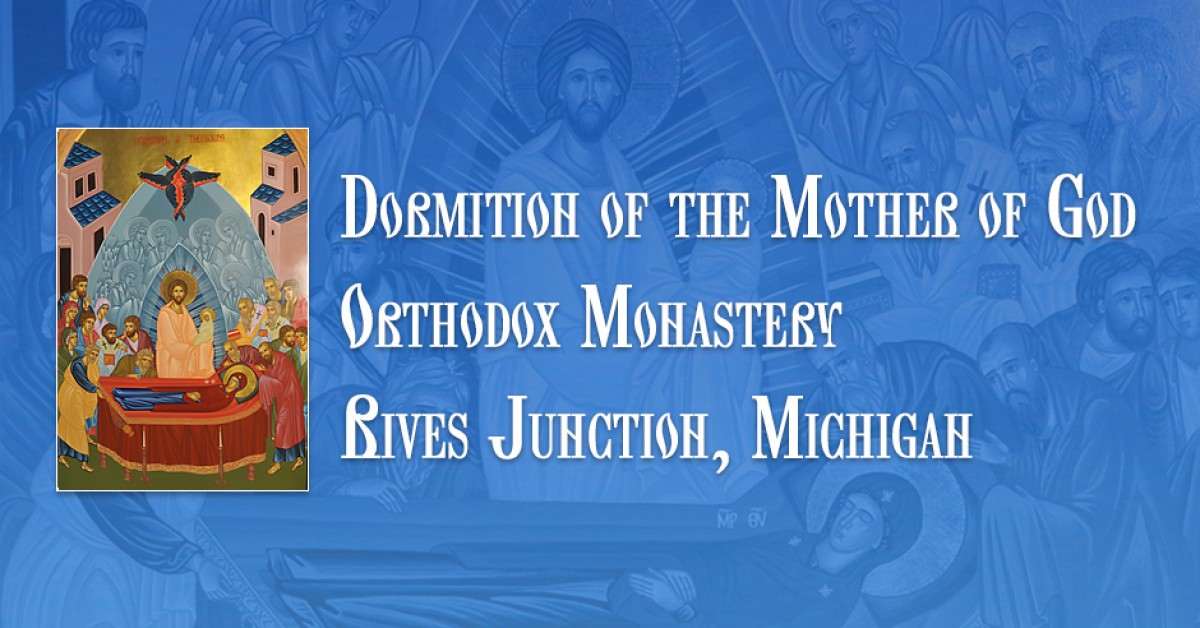 Holy Dormition Monastery - Prayer Requests